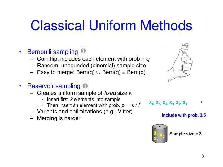 Classical Uniform Methods