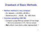 drawback of basic methods