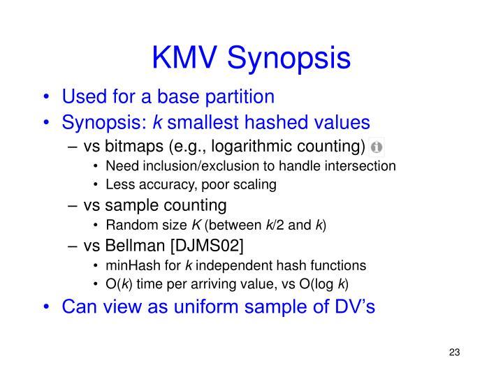 KMV Synopsis