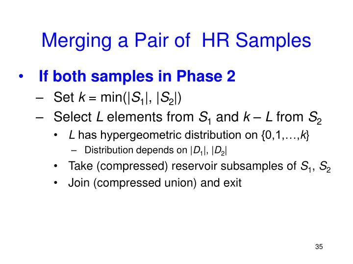 Merging a Pair of  HR Samples