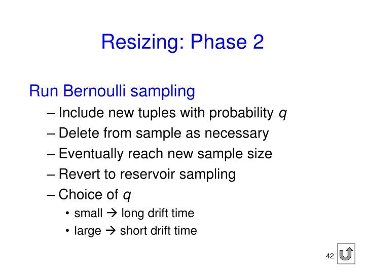 Resizing: Phase 2