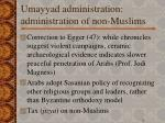 umayyad administration administration of non muslims