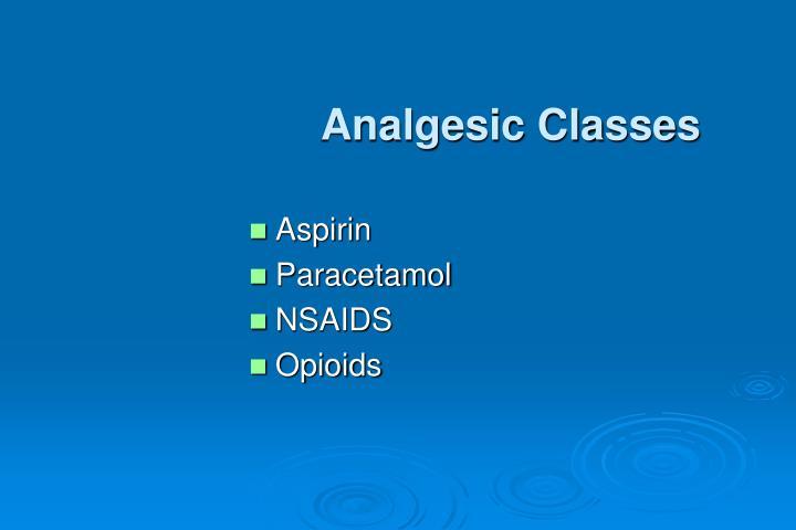 Analgesic Classes