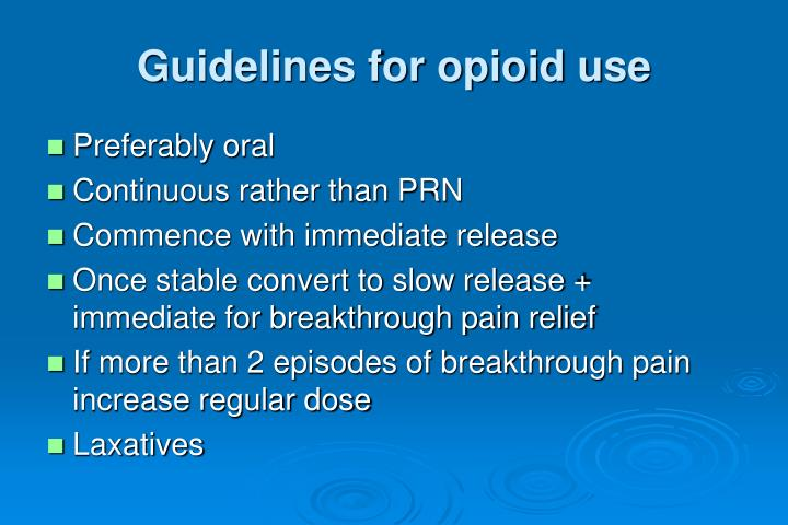 Guidelines for opioid use