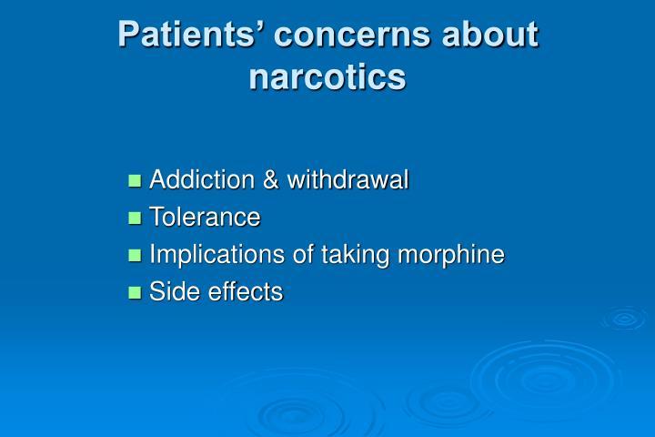 Patients' concerns about narcotics