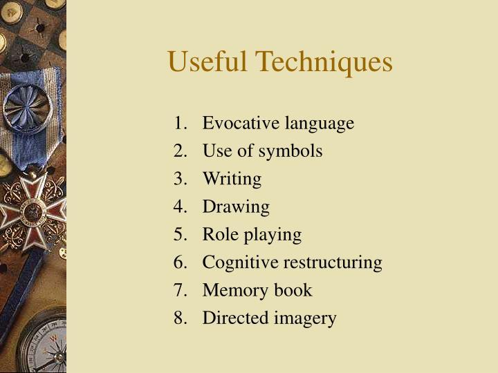 Useful Techniques