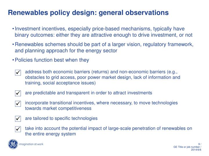 Renewables policy design: general observations