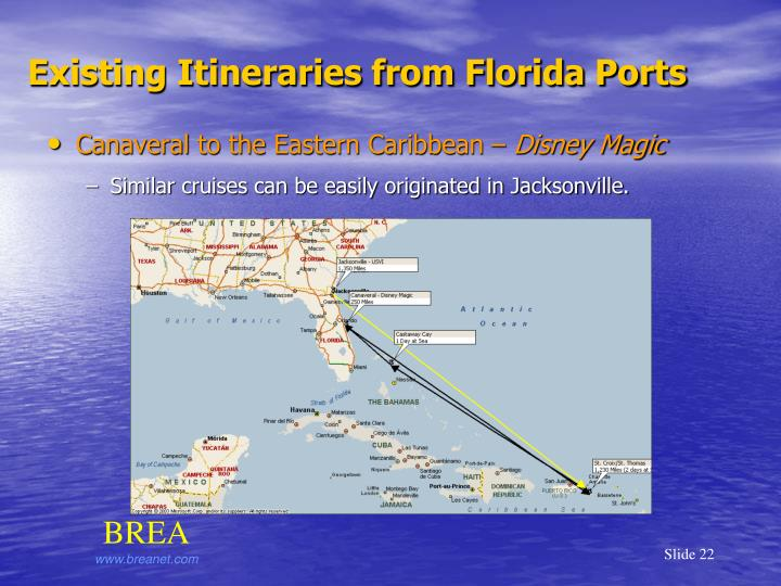 Existing Itineraries from Florida Ports