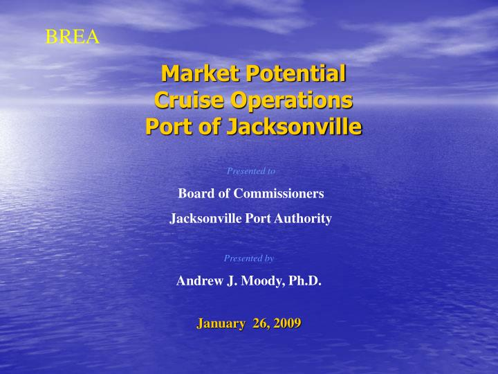 Market potential cruise operations port of jacksonville