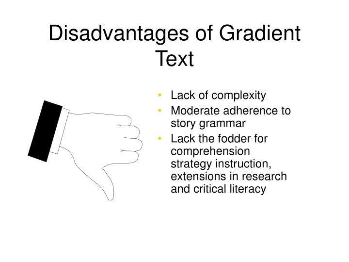 Disadvantages of Gradient Text