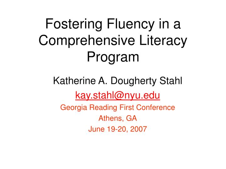 Fostering fluency in a comprehensive literacy program