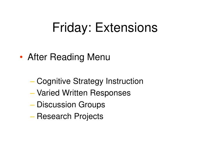 Friday: Extensions