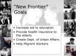 new frontier goals