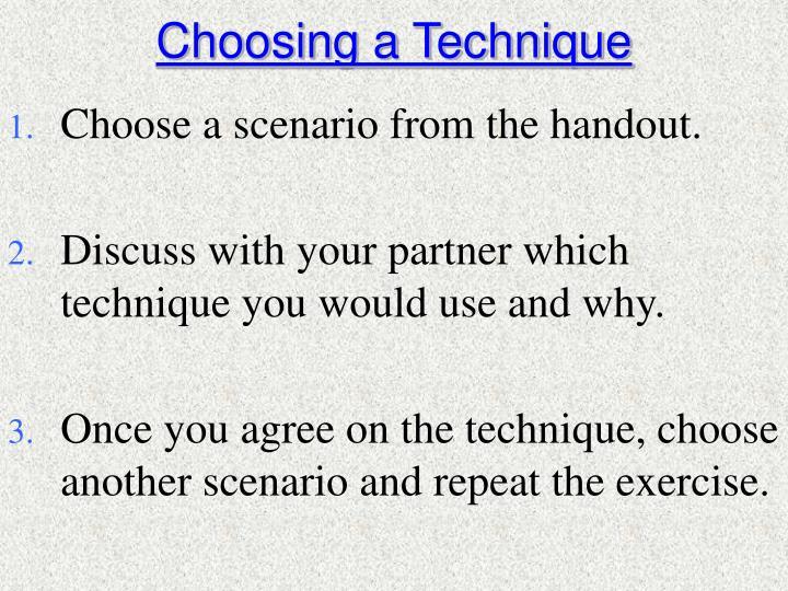 Choosing a Technique