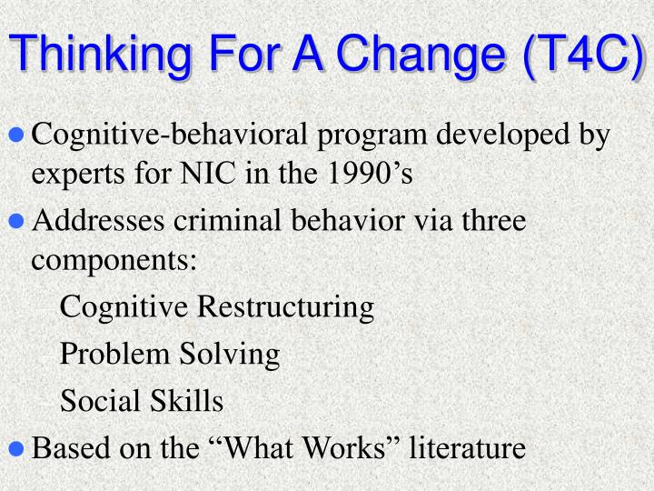 Thinking For A Change (T4C)