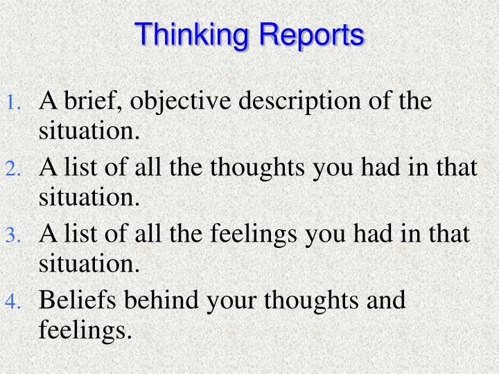 Thinking Reports
