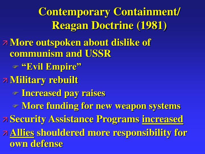 Contemporary Containment/ Reagan Doctrine (1981)