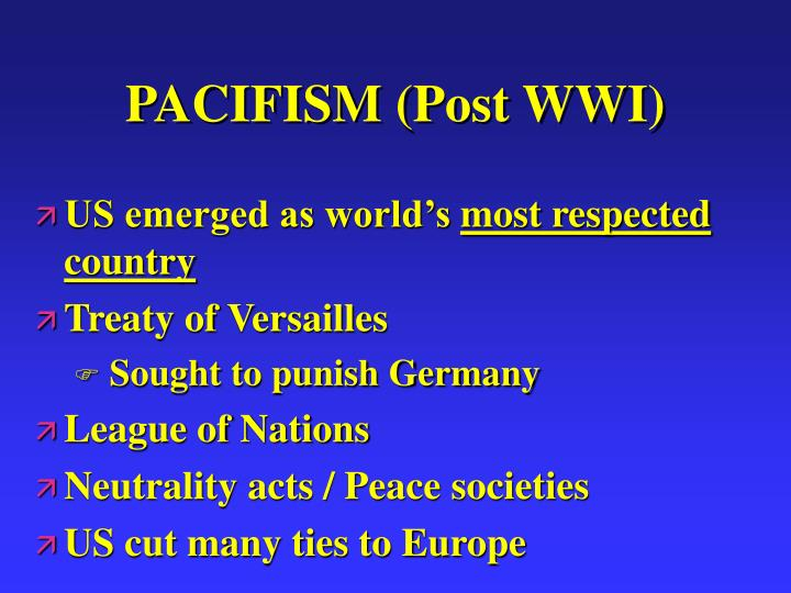 PACIFISM (Post WWI)