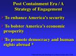 post containment era a strategy of engagement