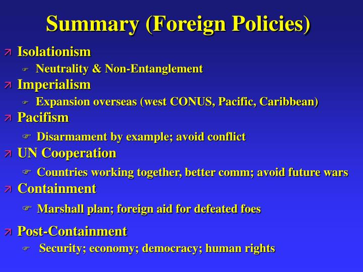 Summary (Foreign Policies)