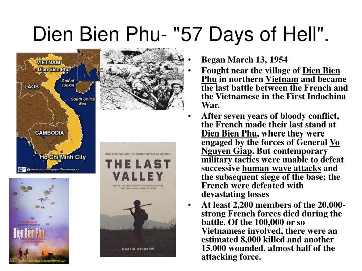 "Dien Bien Phu- ""57 Days of Hell""."