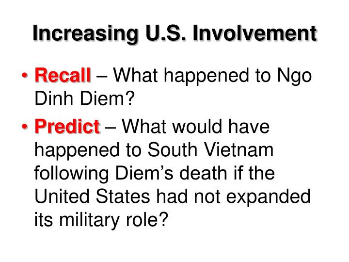Increasing U.S. Involvement
