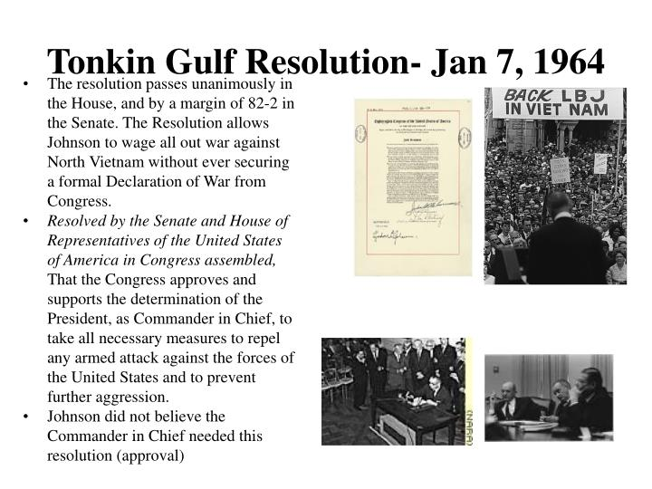 Tonkin Gulf Resolution- Jan 7, 1964