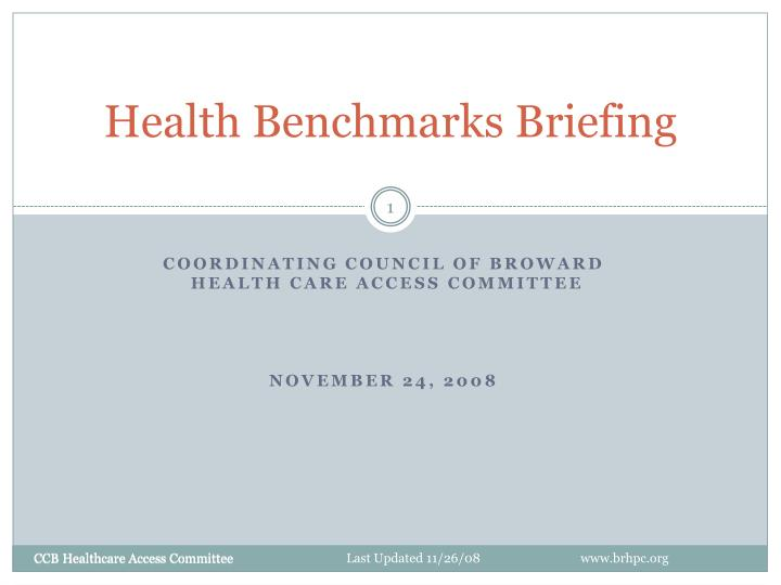 health benchmarks briefing