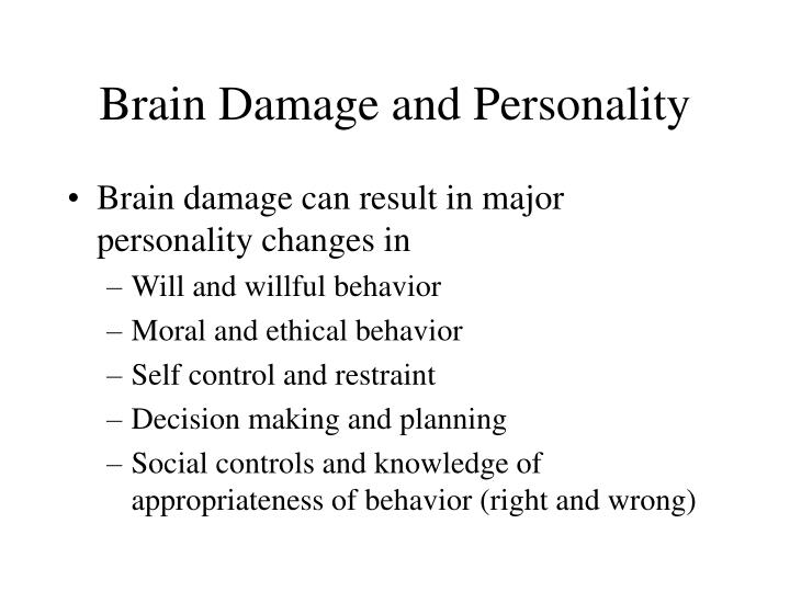 Brain Damage and Personality