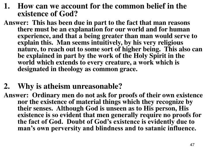 1.How can we account for the common belief in the existence of God?