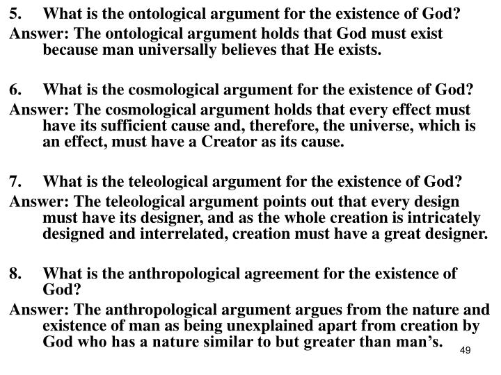 5.What is the ontological argument for the existence of God?