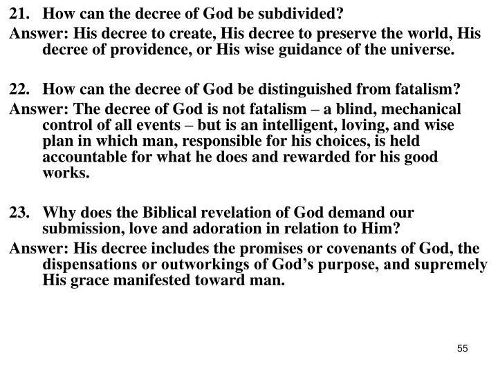 21.How can the decree of God be subdivided?
