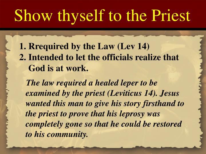 Show thyself to the Priest