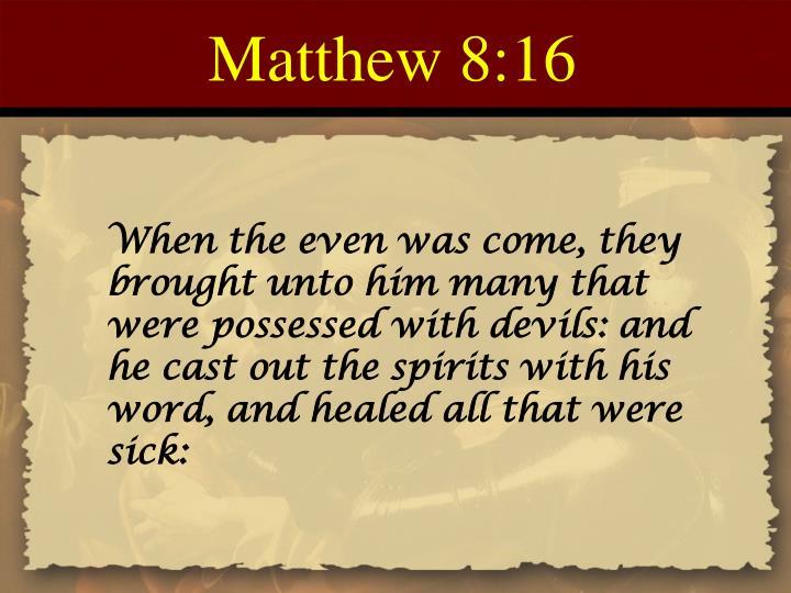 Matthew 8:16