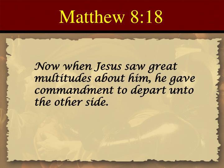 Matthew 8:18