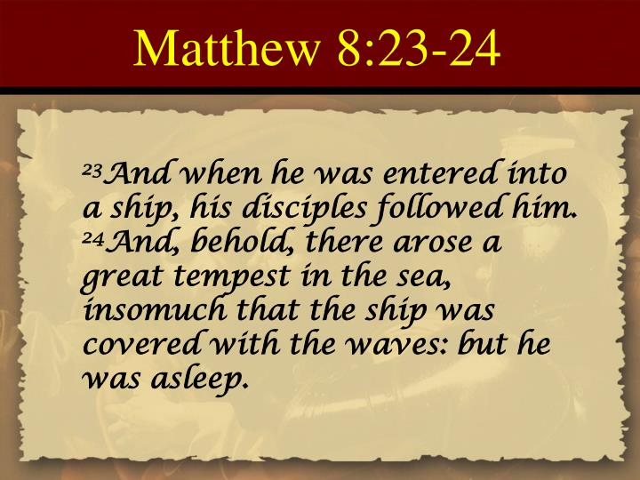 Matthew 8:23-24