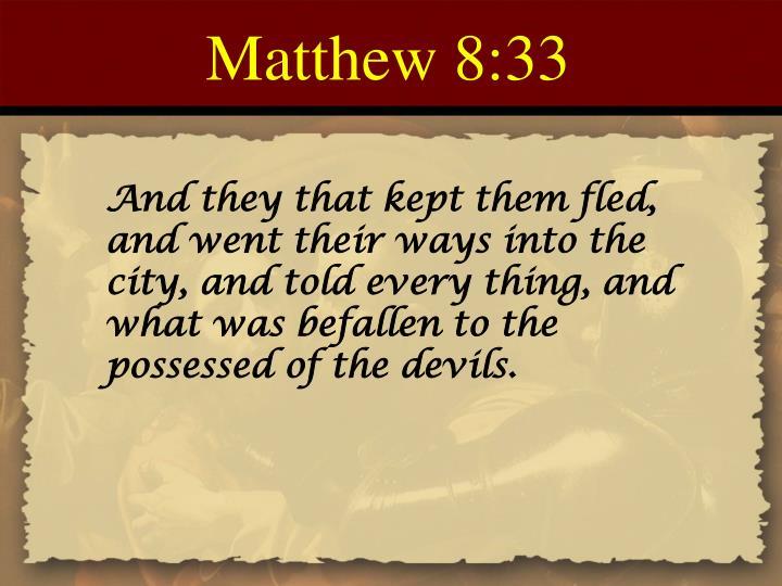 Matthew 8:33