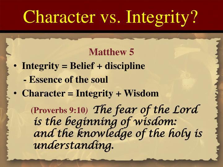 Character vs. Integrity?
