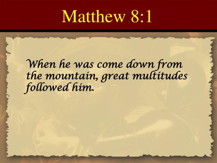 Matthew 8:1