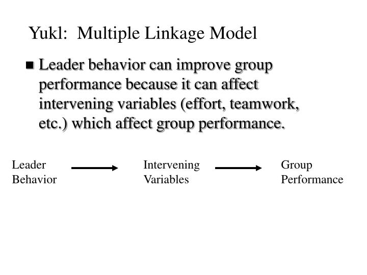 Yukl:  Multiple Linkage Model