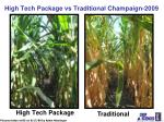 high tech package vs traditional champaign 2009