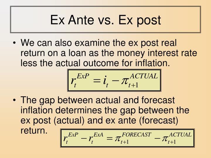 Ex Ante vs. Ex post