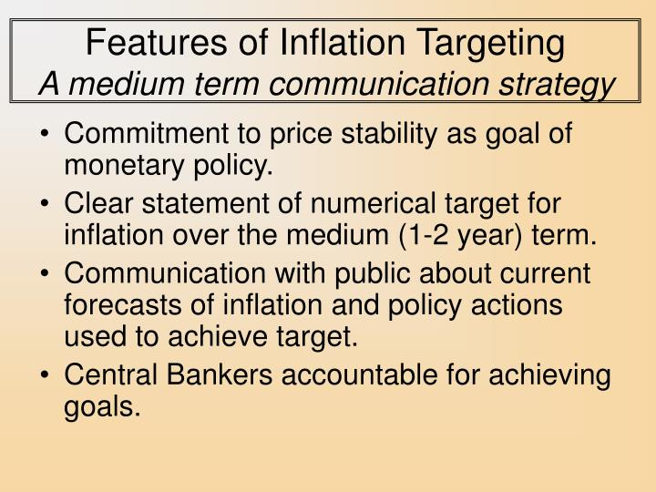 Features of Inflation Targeting