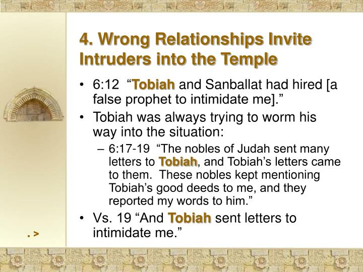 4. Wrong Relationships Invite Intruders into the Temple
