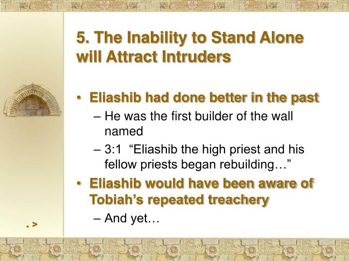 5. The Inability to Stand Alone  will Attract Intruders