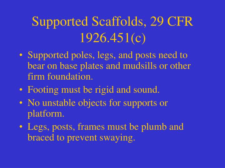 Supported Scaffolds, 29 CFR 1926.451(c)