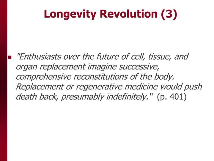 Longevity Revolution (3)