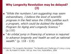 why longevity revolution may be delayed 3