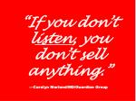 if you don t l isten you don t sell anything carolyn marland md guardian group