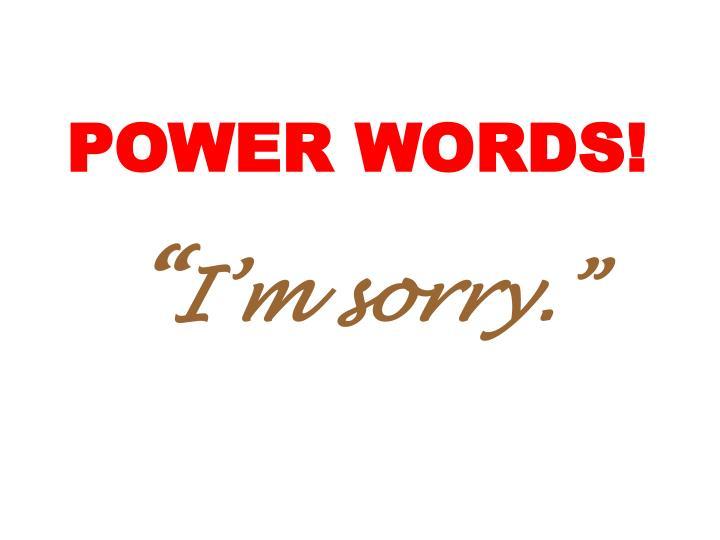 POWER WORDS!